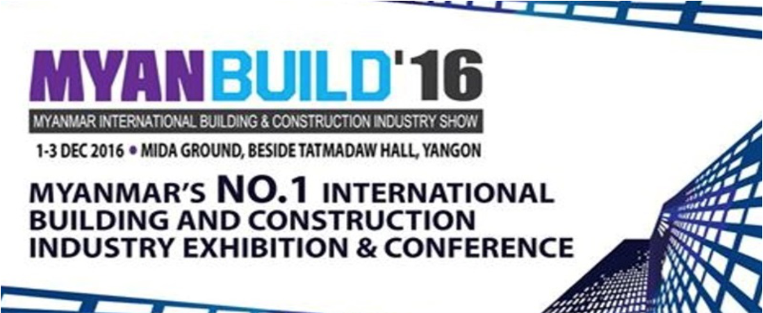 2016 MYANBUILD International Building and Construction Exhibition